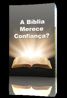 A Bíblia Merece Confiança?
