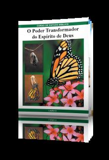 LIÇÃO No. 9: O Poder Transformador do Espírito de Deus
