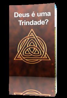 Deus é uma Trindade?