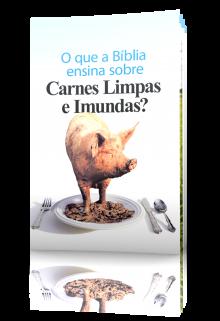 O que a Bíblia ensina sobre Carnes Limpas e Imundas?