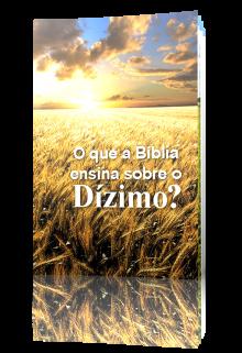 O que a Bíblia ensina sobre o Dízimo?