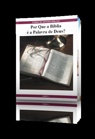 LIÇÃO No. 1: Porque a Bíblia é a Palavra de Deus